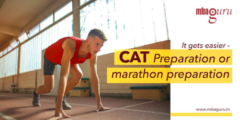 It gets easier - CAT Preparation or marathon preparation