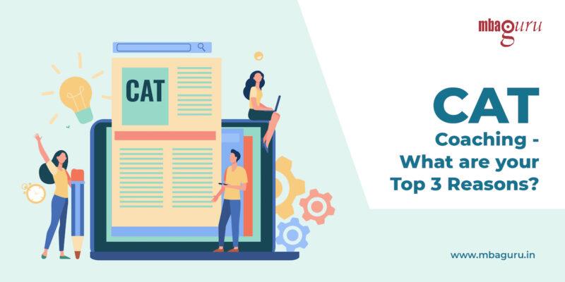 CAT-coaching-top-3-reasons